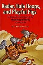 Radar, Hula Hoops, and Playful Pigs: 67…
