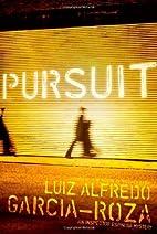 Pursuit by L. A. García-Roza