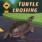 Turtle Crossing by Rick Chrustowski