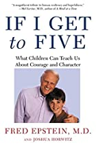 If I Get to Five: What Children Can Teach Us…