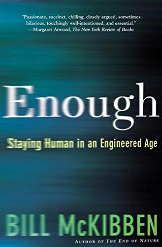 enough-staying-human-in-an-engineered-age