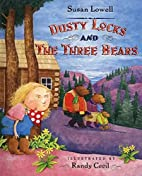 Dusty Locks and the Three Bears by Susan…