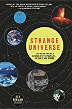 Strange Universe: The Weird and Wild Science…