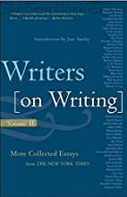 Writers on Writing, Volume II: More…