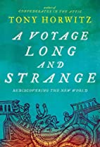 A Voyage Long and Strange: Rediscovering the…