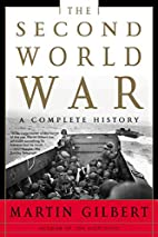 The Second World War: A Complete History by…