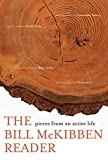 McKibben, Bill: The Bill McKibben Reader: Pieces from an Active Life