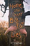 Jill Wolfson: Home, and Other Big, Fat Lies