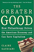 The Greater Good: How Philanthropy Drives…