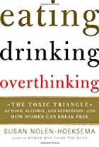 Eating, Drinking, Overthinking: The Toxic…