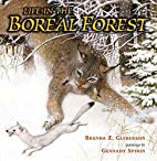 Life in the Boreal Forest by Brenda Z.…