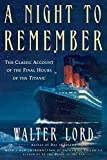 Lord, Walter: A Night to Remember