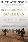 Atkinson, Rick: In the Company of Soldiers: A Chronicle of Combat