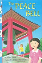 The Peace Bell by Margi Preus