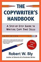 The Copywriter's Handbook, Third Edition: A…