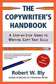 The Copywriter's Handbook: A Step-By-Step…