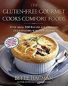 The Gluten-Free Gourmet Cooks Comfort Foods:…