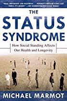 The Status Syndrome: How Social Standing…