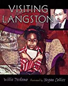 Visiting Langston by Willie Perdomo