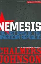 Nemesis: The Last Days of the American…