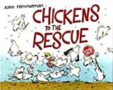 Himmelman, John: Chickens to the Rescue