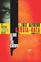 Alone in the Crowd by L. A. García-Roza