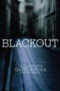 Blackout by L. A. García-Roza