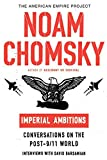 Chomsky, Noam: Imperial Ambitions: Conversations on the Post-9/11 World