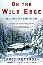 On the Wild Edge: In Search of a Natural…