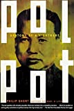 Short, Philip: Pol Pot: Anatomy of a Nightmare