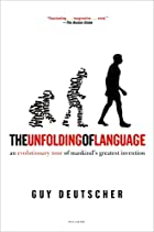 The Unfolding of Language: An Evolutionary…