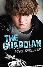 The Guardian by Joyce Sweeney