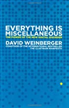 Everything is Miscellaneous by David…