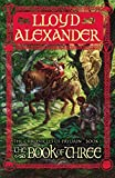 Alexander, Lloyd: The Book of Three