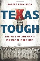 Texas Tough: The Rise of America's…