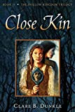 Dunkle, Clare B.: Close Kin