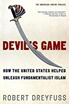 Devil's Game: How the United States Helped…