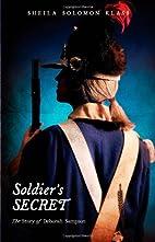 Soldier's Secret: The Story of Deborah…