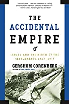The Accidental Empire: Israel and the Birth…
