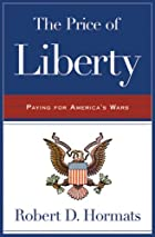 The Price of Liberty: Paying for America's…