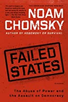 Failed States: The Abuse of Power and the&hellip;