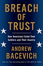 Breach of Trust: How Americans Failed Their…