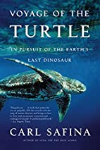 Voyage of the Turtle: In Pursuit of the…