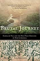Brutal Journey: Cabeza de Vaca and the Epic…