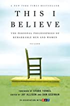 This I Believe: The Personal Philosophies of…