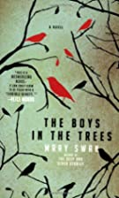 The Boys in the Trees: A Novel by Mary Swan