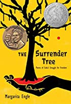 The Surrender Tree: Poems of Cuba's…