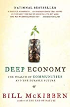 Deep Economy: The Wealth of Communities and…