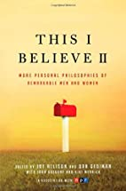 This I Believe II: More Personal…