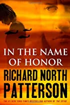 In the Name of Honor by Richard North…